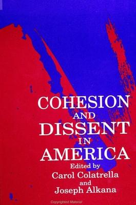 Cohesion and Dissent in America