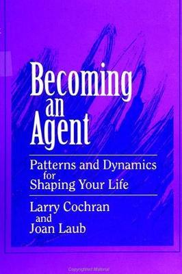 Becoming an Agent