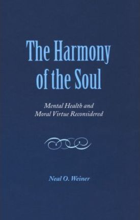 The Harmony of the Soul