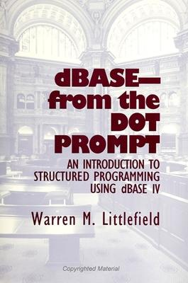 dBASE-From the Dot Prompt
