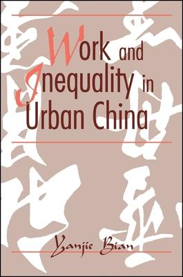 Work and Inequality in Urban China
