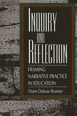 Inquiry and Reflection