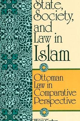 State, Society, and Law in Islam