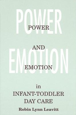 Power and Emotion in Infant-Toddler Day Care