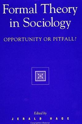 Formal Theory in Sociology