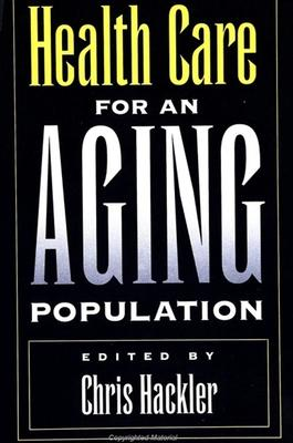 Health Care for an Aging Population