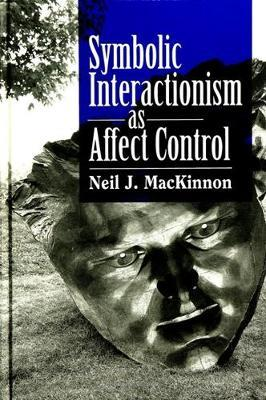Symbolic Interactionism as Affect Control