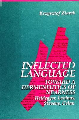 Inflected Language: Toward a Hermeneutics of Nearness