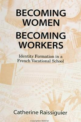 Becoming Women/Becoming Workers