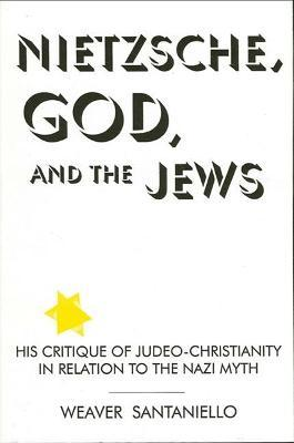 Nietzsche, God, and the Jews
