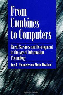 From Combines to Computers