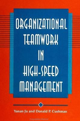 Organizational Teamwork in High-Speed Management