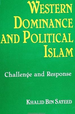 Western Dominance and Political Islam