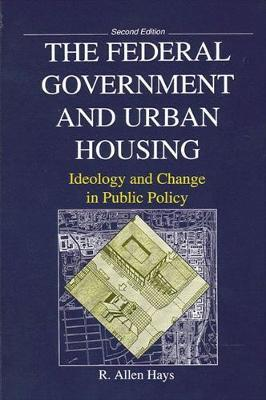 The Federal Government and Urban Housing