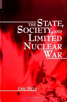 The State, Society, and Limited Nuclear War