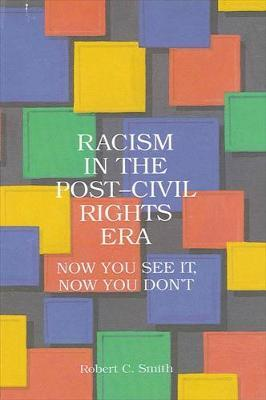 Racism in the Post-Civil Rights Era