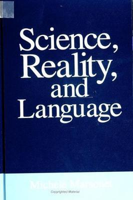 Science, Reality, and Language