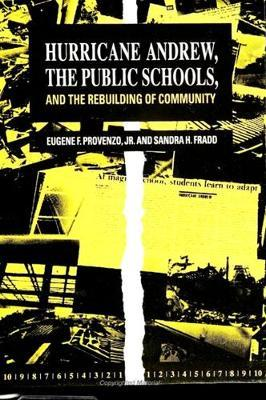 Hurricane Andrew, the Public Schools, and the Rebuilding of Community