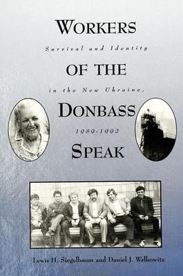 Workers of the Donbass Speak