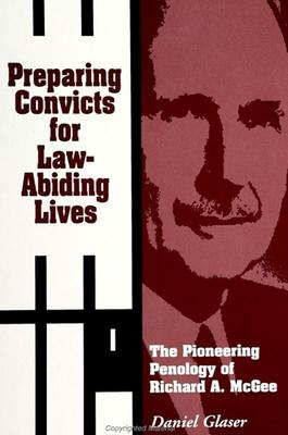 Preparing Convicts for Law-Abiding Lives