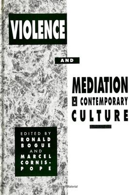 Violence and Mediation in Contemporary Culture
