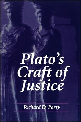 Plato's Craft of Justice