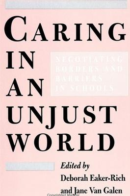 Caring in an Unjust World