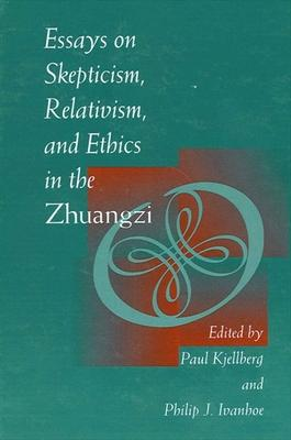 Essays On Skepticism Relativism And Ethics In The Zhuangzi  Paul  Essays On Skepticism Relativism And Ethics In The Zhuangzi Example Of Thesis Statement For Essay also Jane Eyre Essay Thesis  Writing A College Recommendation Letter For A Student