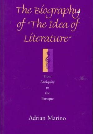 "The Biography of ""the Idea of Literature"""