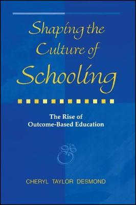 Shaping the Culture of Schooling