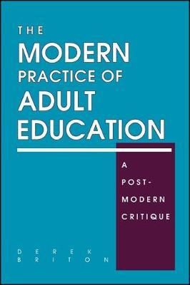 The Modern Practice of Adult Education