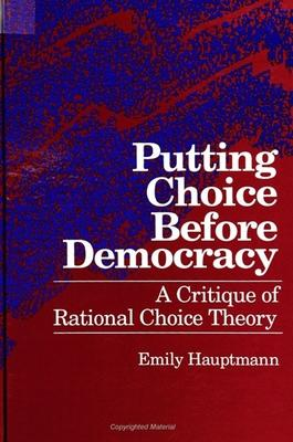 Putting Choice Before Democracy