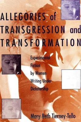Allegories of Transgression and Transformation