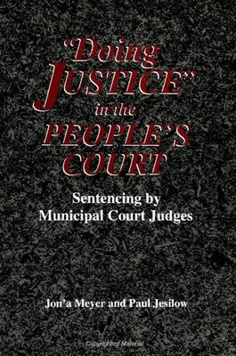 Doing Justice in the People's Court