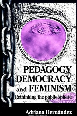 Pedagogy, Democracy, and Feminism