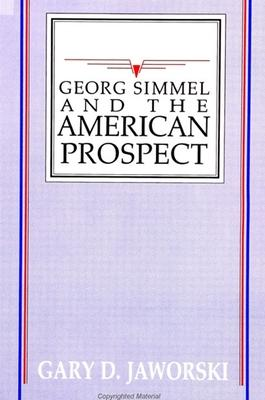 Georg Simmel and the American Prospect