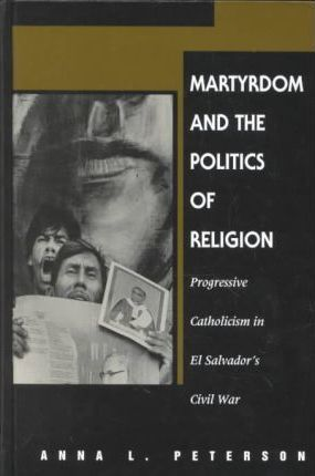 Martyrdom and the Politics of Religion