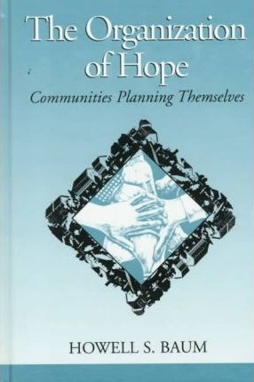 The Organization of Hope