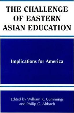 The Challenge of Eastern Asian Education