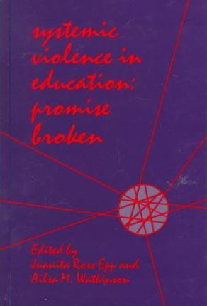 Systemic Violence in Education
