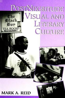 PostNegritude Visual and Literary Culture