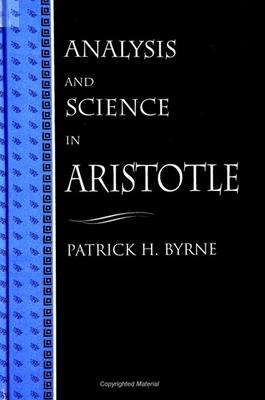Analysis and Science in Aristotle