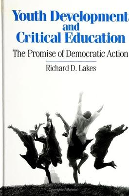 Youth Development and Critical Education