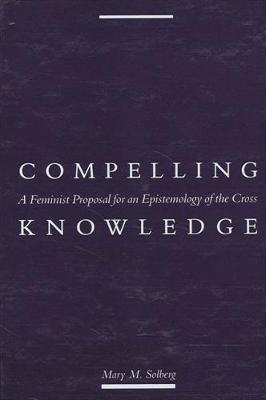 Compelling Knowledge