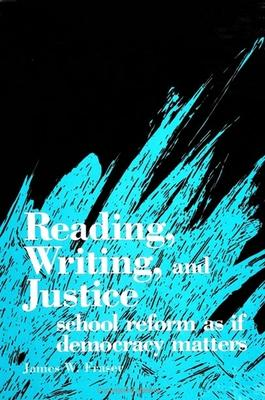 Reading, Writing, and Justice