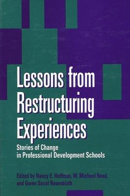 Lessons from Restructuring Experiences