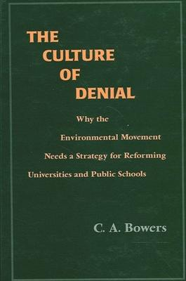The Culture of Denial