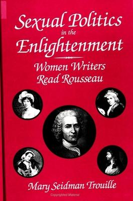 Sexual Politics in the Enlightenment