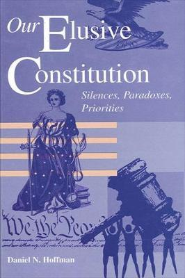 Our Elusive Constitution