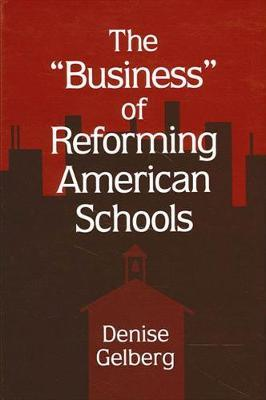 The Business of Reforming American Schools